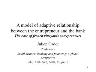 Julien Cadot  Conference Small business banking and financing: a global perspective