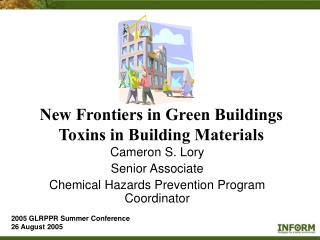 New Frontiers in Green Buildings Toxins in Building Materials
