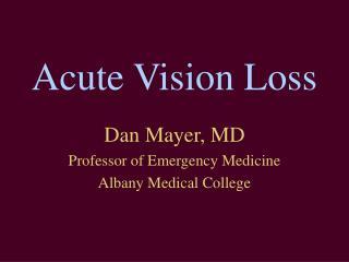 Acute Vision Loss
