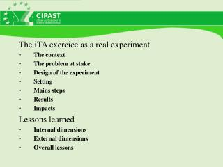 The iTA exercice as a real experiment  The context The problem at stake Design of the experiment