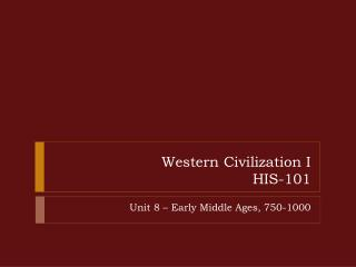 Western Civilization I HIS-101