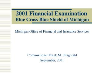 2001 Financial Examination Blue Cross Blue Shield of Michigan
