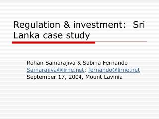 Regulation & investment:  Sri Lanka case study