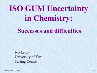 ISO GUM Uncertainty in Chemistry: