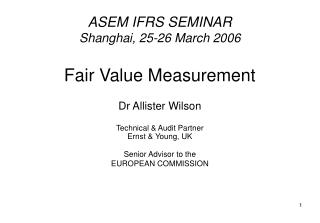 ASEM IFRS SEMINAR Shanghai, 25-26 March 2006