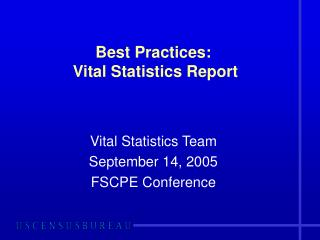 Best Practices:   Vital Statistics Report