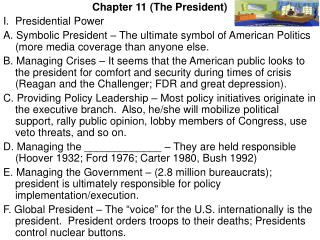 Chapter 11 (The President) I.	Presidential Power