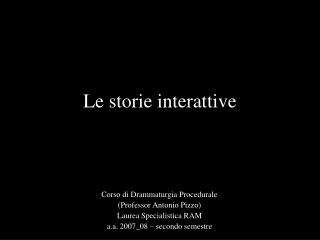 Le storie interattive