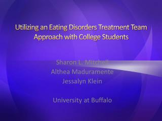 Utilizing an Eating Disorders Treatment Team Approach with College Students