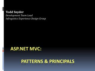 ASP.NET MVC:   	 Patterns & Principals