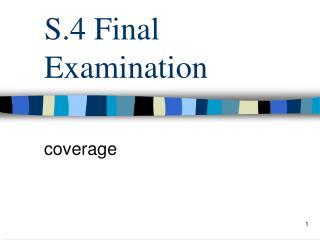 S.4 Final Examination