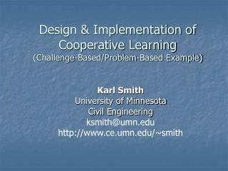 Design & Implementation of Cooperative Learning (Challenge-Based/Problem-Based Example)