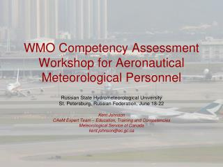WMO Competency Assessment Workshop for Aeronautical Meteorological Personnel
