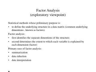 Factor Analysis (exploratory viewpoint)