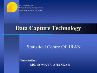 Data Capture Technology