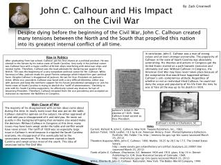 John C. Calhoun and  H is Impact on the Civil War