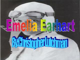Emelia Earhart