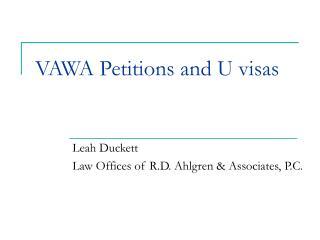 VAWA Petitions and U visas