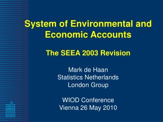 System of Environmental and  Economic Accounts The SEEA 2003 Revision