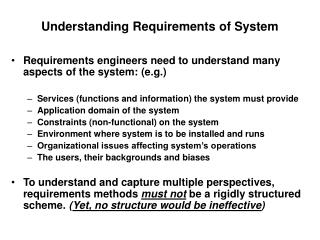 Understanding Requirements of System