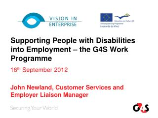 Supporting People with Disabilities into Employment – the G4S Work Programme
