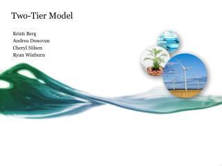 Two-Tier Model