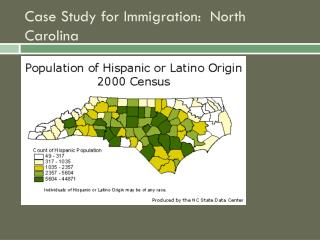 Case Study for Immigration:  North Carolina