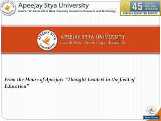 "From the House of Apeejay:  ""Thought Leaders in the field of Education"""