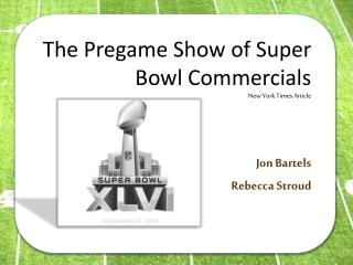 The Pregame Show of Super Bowl Commercials New York Times Article