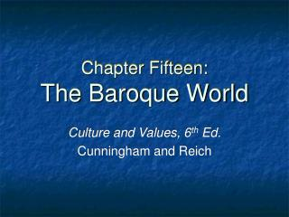 Chapter Fifteen: The Baroque World