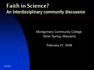 Faith in Science? An Interdisciplinary community discussion