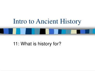 Intro to Ancient History