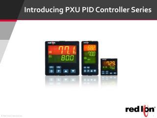 Introducing PXU PID Controller Series