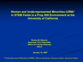 Rosina M. Becerra Associate Vice Chancellor Office for Faculty Diversity UCLA