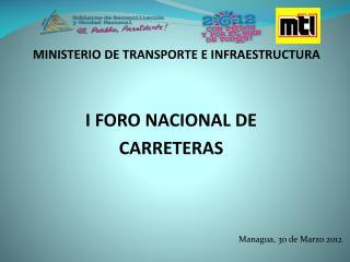 I FORO NACIONAL DE  CARRETERAS