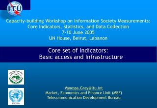Core set of Indicators: Basic access and Infrastructure