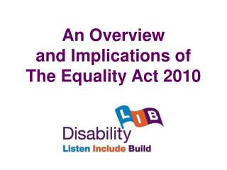 An Overview  and Implications of The Equality Act 2010