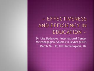 «effectiveness and efficiency in Education»