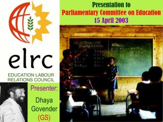 Presentation to  Parliamentary Committee on Education 15 April 2003