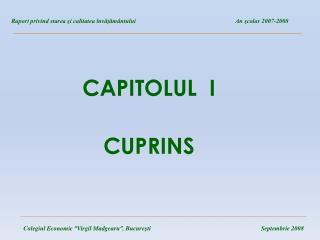 CAPITOLUL  I CUPRINS