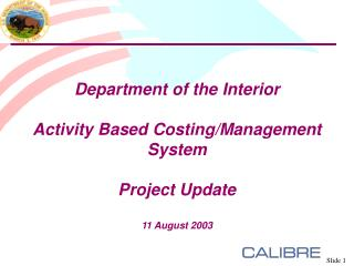 Department of the Interior  Activity Based Costing/Management System Project Update 11 August 2003