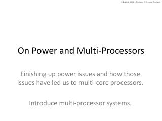 On Power and Multi-Processors