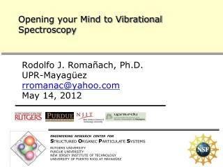 Opening your Mind to Vibrational Spectroscopy