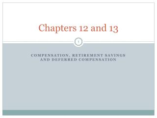 Chapters 12 and 13