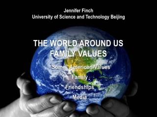 The World Around Us Family Values