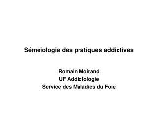 Séméiologie des pratiques addictives
