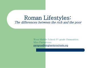 Roman Lifestyles: The differences between the rich and the poor