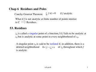 Chap 6  Residues and Poles