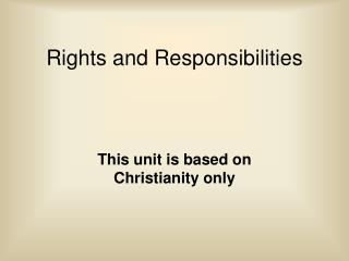 Rights and Responsibilities