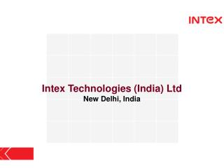 Intex Technologies (India) Ltd New Delhi, India